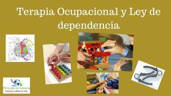 terapia ocupacional y ley de dependencia